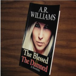 Cover Image: The Blessed & The Damned ( Print )